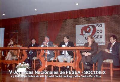 V Jornadas Nacionales de FESEA - SOCOSEX - Sep. de 2007 - Villa Carlos Paz - Códoba - Junto al Ministro de Salud de la Pcia. de Córdoba, el Intendente de la Ciudad, la Predisenta de la FESEA y Vicepresidente segundo y el Presidente de Socosex